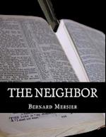 The Neighbor af Bernard Mersier