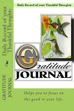 Gratitude Journal - Daily Record of Your Thankful Thoughts