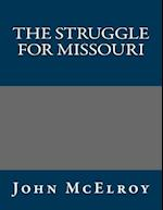 The Struggle for Missouri