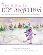 The Art and Soul of Ice Skating - Large Print Edition