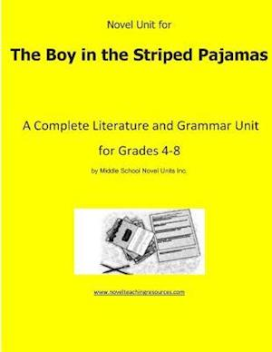 Novel Unit for the Boy in the Striped Pajamas
