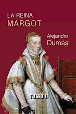 La Reina Margot (Tomo 2)