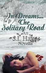 In Dreams the Solitary Road af S. I. Hayes