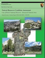 Natural Resource Condition Assessment City of Rocks National Reserve ? Research Natural Area