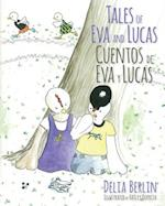 Tales of Eva and Lucas af Delia Berlin