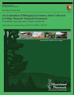 An Evaluation of Biological Inventory Data Collected at Effigy Mounds National Monument