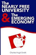 The Nearly Free University and the Emerging Economy