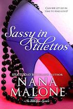 Sassy in Stilettos af Nana Malone