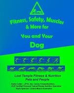 Fitness, Safety, Muscles & More for You and Your Dog af Karen Cutler