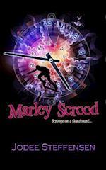 Marley Scrood af Jodee Steffensen