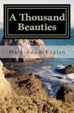 A Thousand Beauties af Mark Adam Kaplan