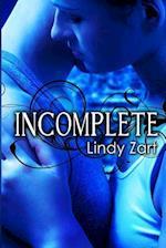 Incomplete af Lindy Zart
