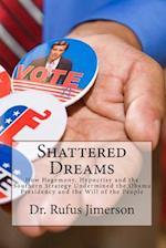 Shattered Dreams af Dr Rufus O. Jimerson