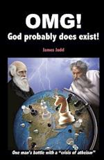 Omg! - God Probably Does Exist! af James Judd