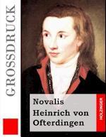 Heinrich Von Ofterdingen (Grossdruck)