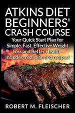 Atkins Diet Beginners' Crash Course