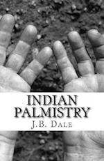 Indian Palmistry af Mrs J. B. Dale