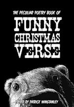 The Peculiar Poetry Book of Funny Christmas Verse
