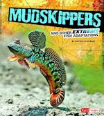 Mudskippers and Other Extreme Fish Adaptations (Fact Finders)