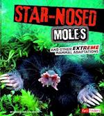 Star-Nosed Moles and Other Extreme Mammal Adaptations (Fact Finders)