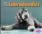 You'll Love Labradoodles (Pebble Plus)