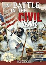 At Battle in the Civil War (You Choose Books)