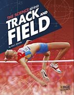 The Science Behind Track and Field (Edge Books Science of the Summer Olympics)
