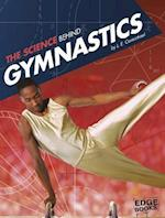 The Science Behind Gymnastics (Edge Books Science of the Summer Olympics)