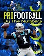 Pro Football by the Numbers (Edge Books Pro Sports by the Numbers)
