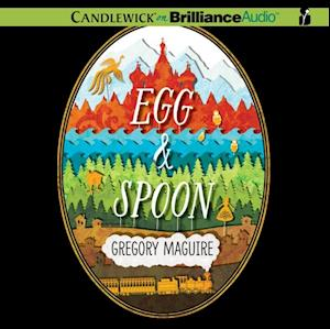 Egg & Spoon af Gregory Maguire