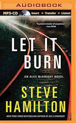 Let It Burn (Alex McKnight)