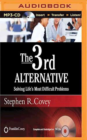 Lydbog CD The 3rd Alternative af Stephen R Covey
