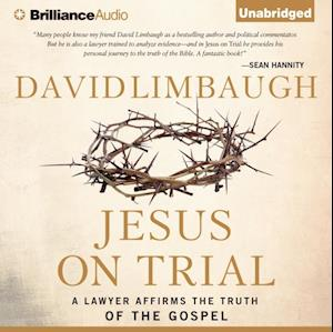 Jesus on Trial af David Limbaugh