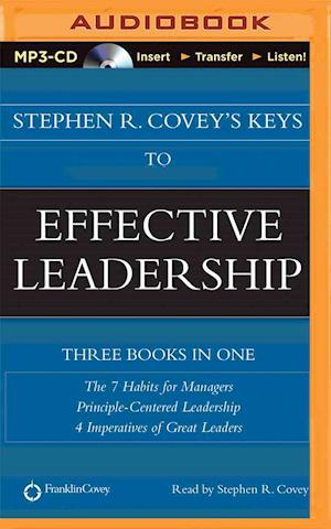 Lydbog CD Stephen R. Covey's Keys to Effective Leadership af Stephen R Covey