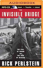 The Invisible Bridge af Rick Perlstein
