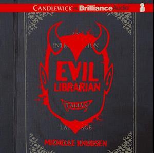 Evil Librarian af Michelle Knudsen