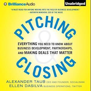 Pitching and Closing af Ellen DaSilva, Alex Taub