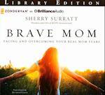 Brave Mom af Sherry Surratt