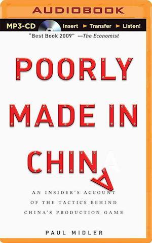Lydbog, CD Poorly Made in China af Paul Midler