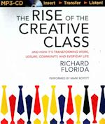 The Rise of the Creative Class af Richard Florida