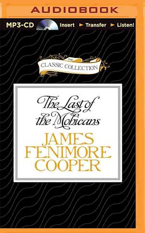 Lydbog, CD The Last of the Mohicans af James Fenimore Cooper