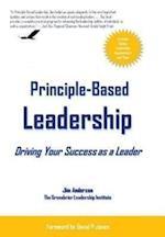 Principle-Based Leadership af Jim Anderson