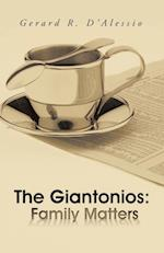 The Giantonios: Family Matters af Gerard R. D'Alessio