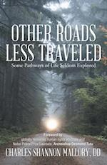 Other Roads Less Traveled