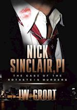 Nick Sinclair, Pi: The Case of the Rothstein Murders af Jw Grodt