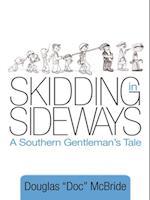 Skidding in Sideways