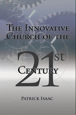 The Innovative Church of the 21st Century