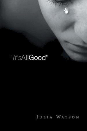 """It's All Good"""