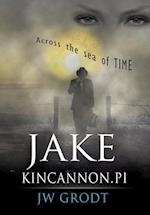 Jake Kincannon, PI: Across the Sea of Time