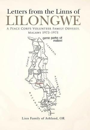 Letters from the Linns of Lilongwe: A Peace Corps Volunteer Family Odyssey, Malawi 1973–1975